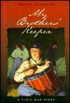 My Brother's Keeper: A Civil War Story