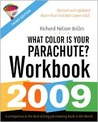 What Color Is Your Parachute? Workbook 2009