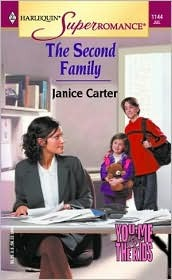 The Second Family (You, Me & the Kids) (Harlequin Superromance, #1144)