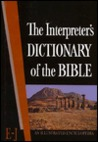 The Interpreter's Dictionary of the Bible Volume 2 E--J