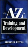 An A-Z of Training and Development