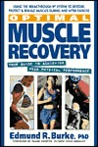 Optimal Muscle Recovery: Your Guide to Achieving Peak Physical Performance