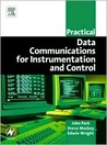 Practical Data Communications for Instrumentation and Control