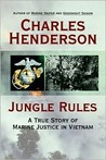 Jungle Rules: A True Story of Marine Justice in Vietnam