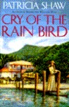 Cry of the Rain Bird
