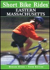 Short Bike Rides in Eastern Massachusetts