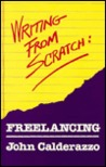 Writing from Scratch: Freelancing