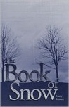 The Book of Snow