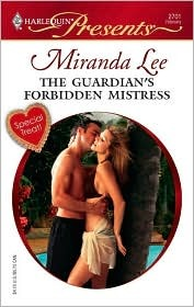 The Guardian's Forbidden Mistress by Miranda Lee