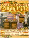 Mary Engelbreit's Autumn (Craft Book, #4)