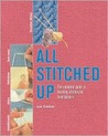 All Stitched Up: The Complete Guide to Finishing Stitches for Hand-Knitters