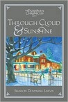 Through Cloud and Sunshine (The Fairhaven Chronicles, Book 3)