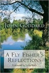 A Fly Fisher's Reflections