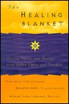 The Healing Blanket: Stories, Values and Poetry Frm Ojibwe Elders and Teachers