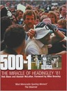 500-1: The Miracle of Headingly '81