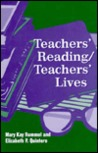 Teachers' Reading/Teachers' Lives