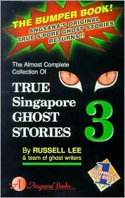 Download True Singapore Ghost Stories : Book 3 by Russell Lee PDF