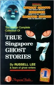 True Singapore Ghost Stories : Book 7