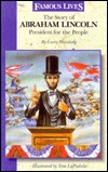 The Story of Abraham Lincoln by Larry Weinberg