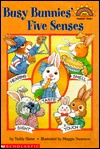 Busy Bunnies' Five Senses (Hello Readers'. Science. Level 1)