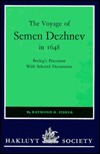 The Voyage of Semen Dezhnev in 1648 by Raymond H. Fisher