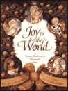 Joy to the World: A Family Christmas Treasury