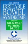 All about Irritable Bowel Syndrome: And Its Treatment Without Drugs