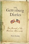 The Gettysburg Diaries: War Journals of Two American Adversaries