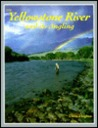 The Yellowstone River and Its Angling