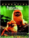 The Essential Pomeranian (Essential Guide)