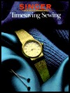 Timesaving Sewing by Singer Sewing Company