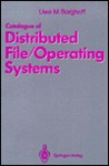 Catalogue of Distributed File / Operating Systems