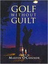 Golf Without Guilt