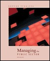 Managing the Public Sector by Grover Starling
