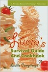 Lucia's Survival Guide and Cookbook