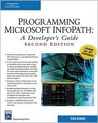 Programming Microsoft InfoPath: A Developer's Guide [With CDROM]