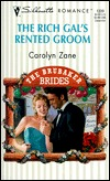 Rich Gal's Rented Groom  (The Brubaker Brides) (Silhouette Romance, 1339)