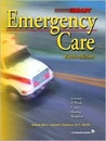 Emergency Care: [With CDROM]