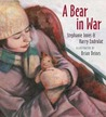 A Bear in War by Stephanie Innes