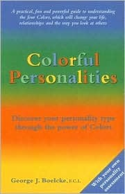Colorful Personalities: Discover Your Personality Type Through the Power of Colors