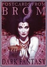 Postcards from Brom: Dark Fantasy