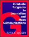 Graduate Programs in Journalism and Mass Communications