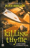 Killing Thyme by Peter E. Abresch