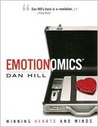 Emotionomics: Winning Hearts and Minds