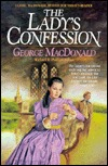 The Lady's Confession by George MacDonald