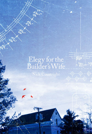 Elegy for the Builder's Wife