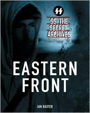 SS: The Secret Archives: Eastern Front