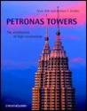 Petronas Twin Towers: The Architecture of High Construction
