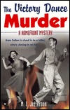 The Victory Dance Murder by M.T. Jefferson