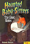 Haunted Baby Sitters by Allan Zullo